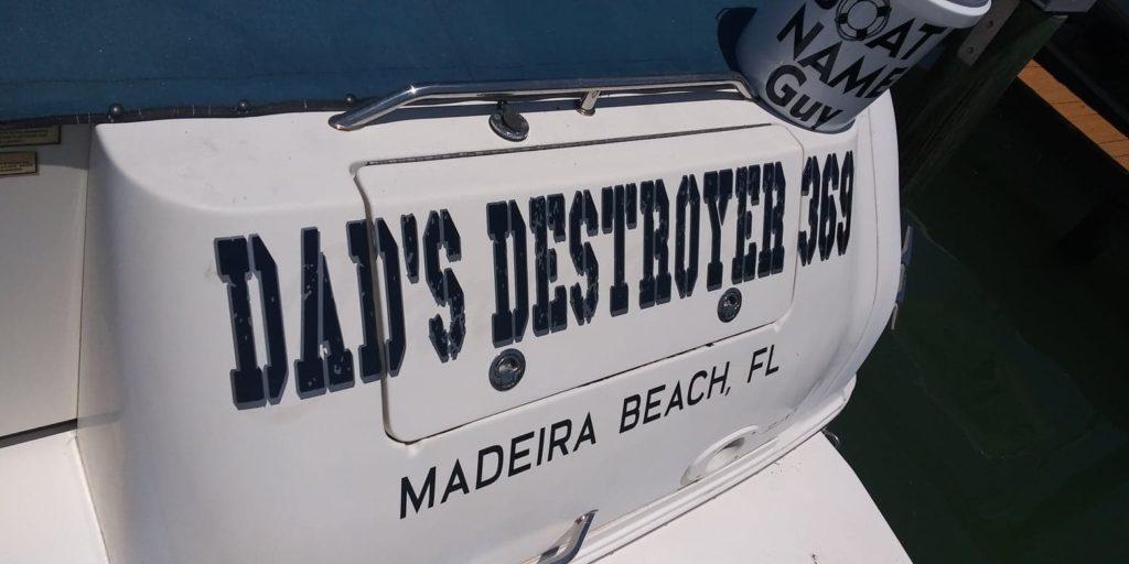 Dad's Destroyer Boat Name