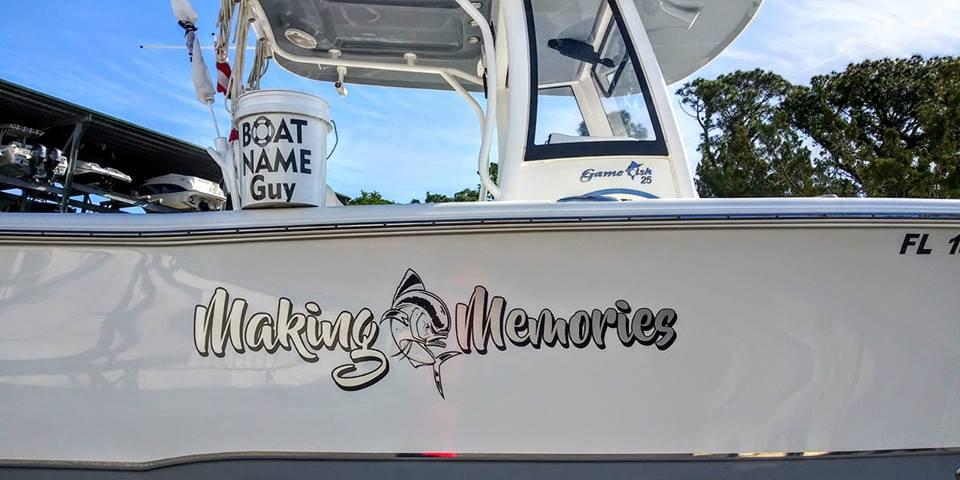 Making Memories Boat Name
